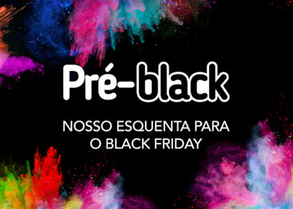 Pré-Black: Os descontos do Black Friday chegaram mais cedo