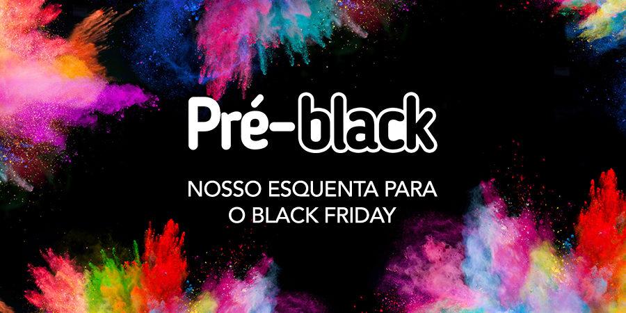 Pré-Black: Os descontos do Black Friday chegaram mais cedo