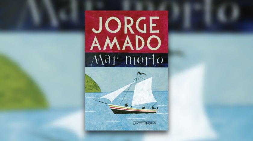Mar Morto, de Jorge Amado.