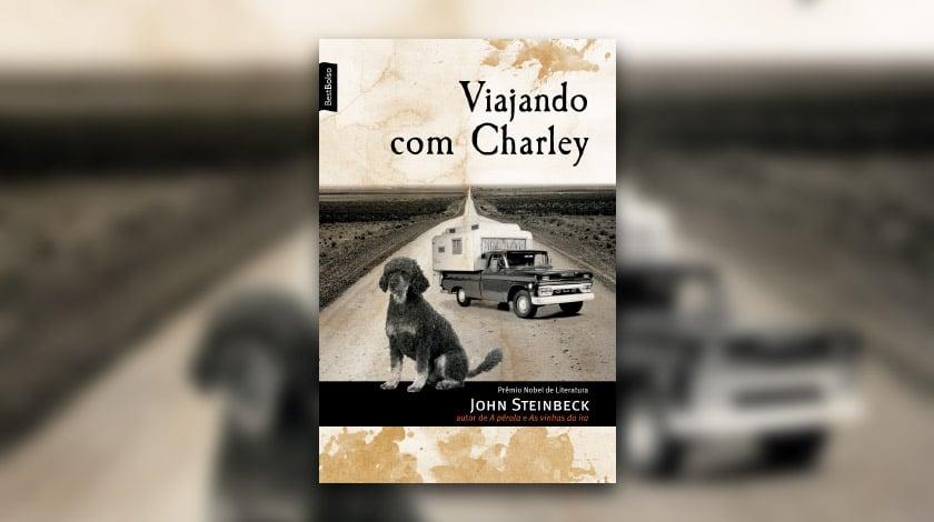 Viajando com Charley, livro sobre viagem de John Steinbeck.