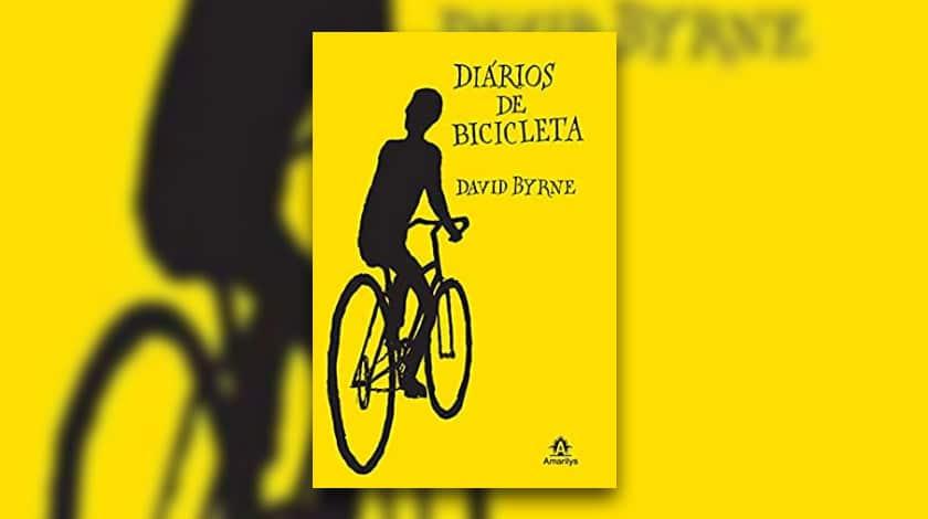 Livro-reportagem 'Diários de Bicicleta', de David Byrne