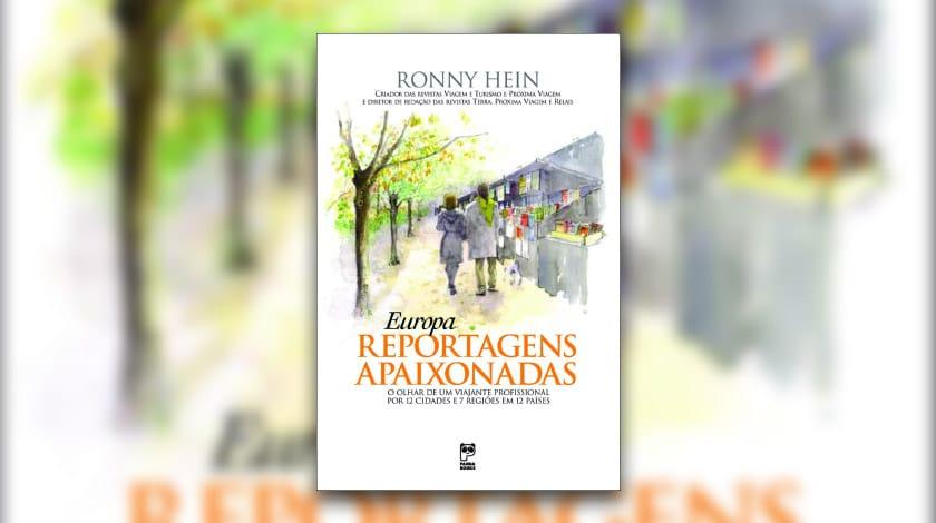 Livro 'Europa - Reportagens Apaixonadas', de Ronny Hein