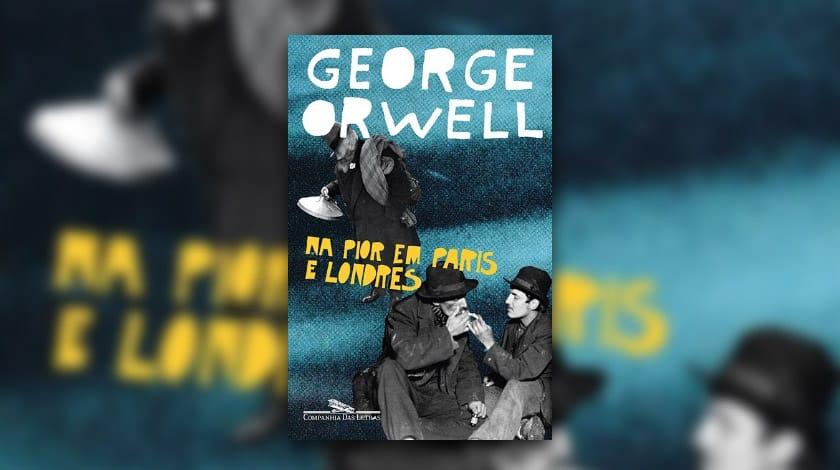 Capa de 'Na pior em Paris e Londres', de George Orwell
